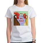 You N Me Babe! Women's T-Shirt