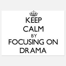 Keep Calm by focusing on Drama Invitations