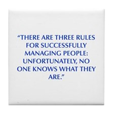 THERE ARE THREE RULES FOR SUCCESSFULLY MANAGING PE