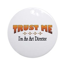 Trust Art Director Ornament (Round)