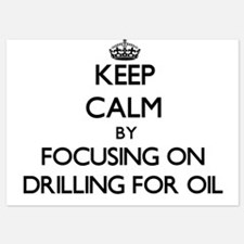 Keep Calm by focusing on Drilling For Invitations