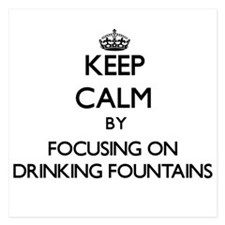 Keep Calm by focusing on Drinking Foun Invitations