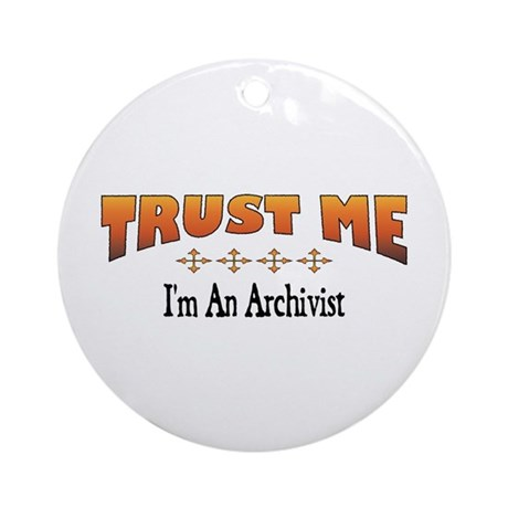 Trust Archivist Ornament (Round)