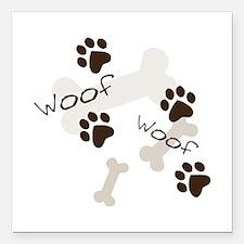 """Woof Woof Square Car Magnet 3"""" x 3"""""""