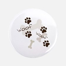 """Woof Woof 3.5"""" Button"""