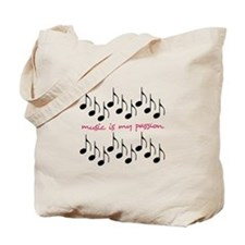 Music Is My Passion Tote Bag
