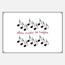 Play Music Be Happy Banner