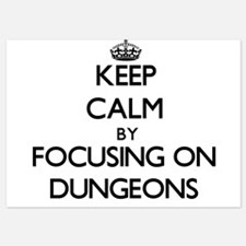 Keep Calm by focusing on Dungeons Invitations