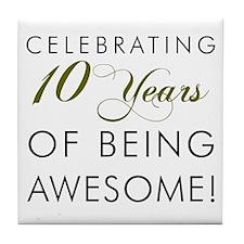 Celebrating 10 Years Drinkware Tile Coaster