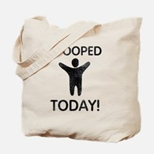 I Pooped Today Tote Bag