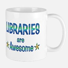 Libraries are Awesome Mug