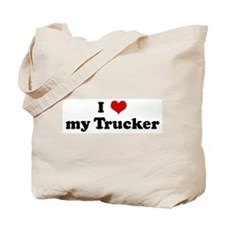 I Love my Trucker Tote Bag