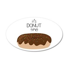 Its Donut Time Wall Decal