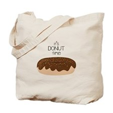 Its Donut Time Tote Bag