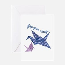 Flap Your Wings Greeting Cards