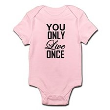 YOU ONLY LIVE ONCE Body Suit