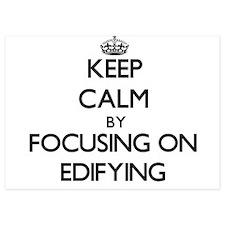 Keep Calm by focusing on EDIFYING Invitations