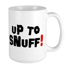 Up To Snuff! Mugs