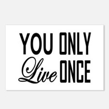 YOU ONLY LIVE ONCE Postcards (Package of 8)