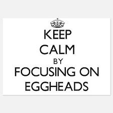 Keep Calm by focusing on EGGHEADS Invitations