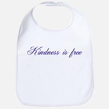 Kindness is free Bib