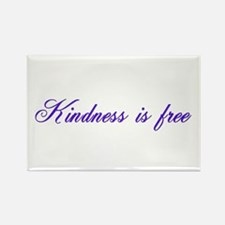 Kindness is free Rectangle Magnet
