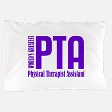 Physical Therapist Assistant Pillow Case
