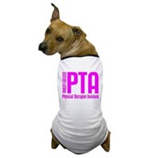 Physical Therapist Assistant Dog T-Shirt