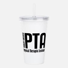 Physical Therapist Ass Acrylic Double-wall Tumbler