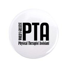 "Physical Therapist Assistant 3.5"" Button"
