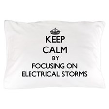 Keep Calm by focusing on ELECTRICAL ST Pillow Case