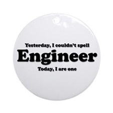 Can't spell Engineer Ornament (Round)