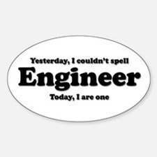 Can't spell Engineer Oval Decal