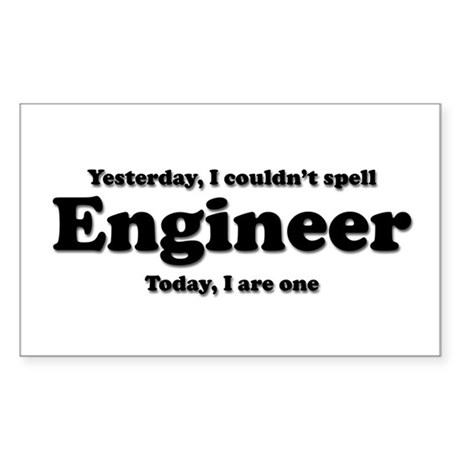 Can't spell Engineer Rectangle Sticker