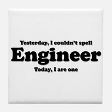Can't spell Engineer Tile Coaster