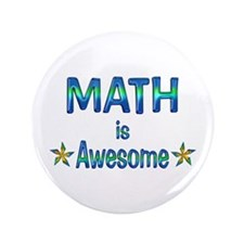 "Math is Awesome 3.5"" Button"