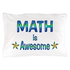 Math is Awesome Pillow Case