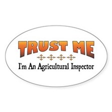 Trust Agricultural Inspector Oval Decal