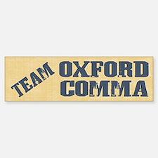 Team Oxford Comma Bumper Bumper Sticker