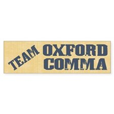 Team Oxford Comma Bumper Sticker