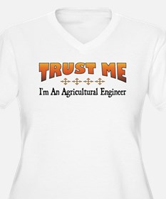Trust Agricultural Engineer T-Shirt