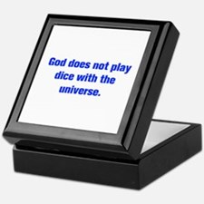 God does not play dice with the universe Keepsake