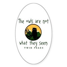 TWIN PEAKS The Owls Are Not Decal