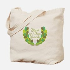 Extend an Olive Branch Tote Bag