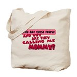 callingmmomy.png Tote Bag