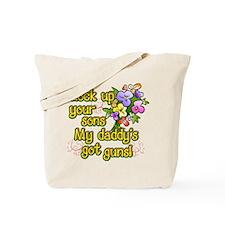 daddysgotguns Tote Bag