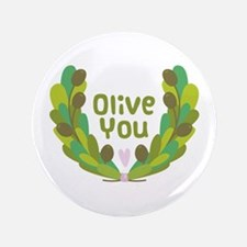 """Olive You 3.5"""" Button"""