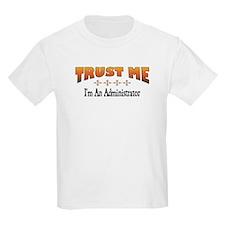 Trust Administrator T-Shirt