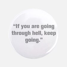 "If you are going through hell keep going 3.5"" Butt"