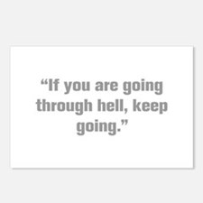 If you are going through hell keep going Postcards